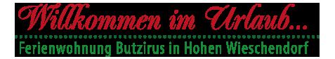 Ferienwohnung Butzirus